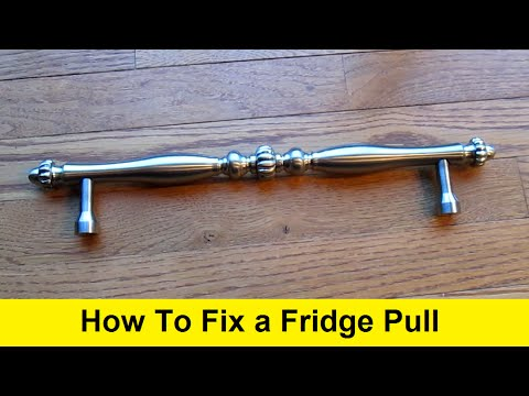 How To Fix a Fridge Pull