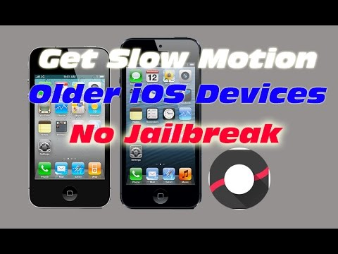 How To Get Slow Motion On An Older Devices (No Jailbreak)