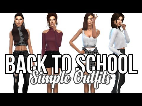 The Sims 4: Create A Sim || Simple Outfits // BACK TO SCHOOL
