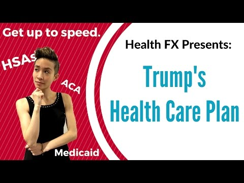How will Trump's Health Care plan affect YOU?