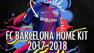 FC Barcelona Home Kit 2017-2018 Released