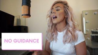 No Guidance - Chris Brown x Drake | Cover