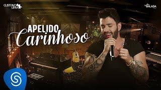 Gusttavo Lima - Apelido Carinhoso - DVD Buteco do Gusttavo Lima 2 (Vídeo Oficial)