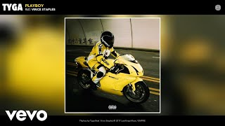 Tyga - Playboy (Audio) ft. Vince Staples