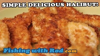 Fish Recipe Simple Delicious Halibut