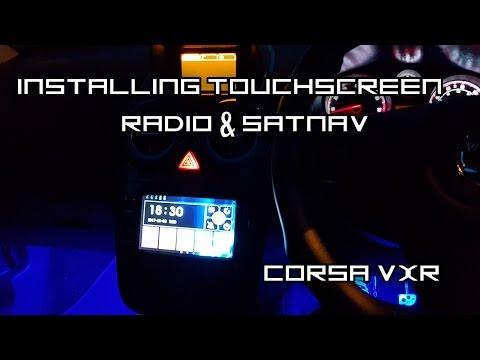 Installing TouchScreen Radio, SatNav & TV - Corsa VXR