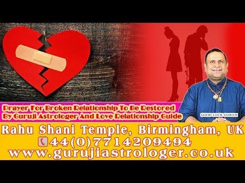 Prayer For Broken Relationship To Be Restored By Guruji Astrologer And Love Relationship Guide
