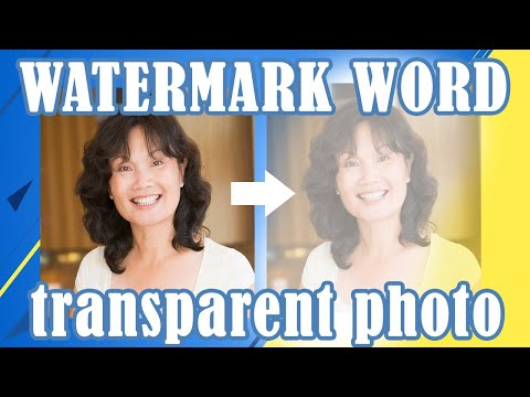 How to Create a Watermark or Transparent Photo in Microsoft Word 2007 2010 or up