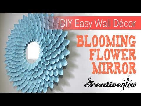 DIY Blooming Flower Mirror - From Plastic Spoons