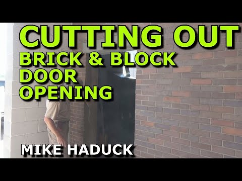 How I cut a brick or block door opening (Mike Haduck)