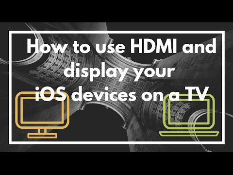 How to mirror your screen, play movies from iPhone or iPad on a TV via HDMI