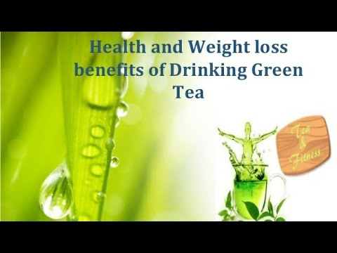 Green Tea - Helps in Weight loss - Health benefits and side effects   in (English)