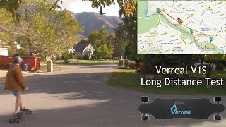 Verreal V1S Long Distance Test!