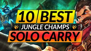 10 SOLO CARRY Champions to MAIN and RANK UP - JUNGLE Tips for Season 11 - LoL Guide