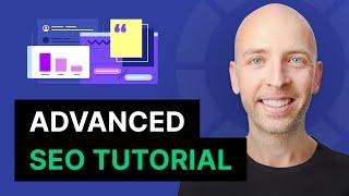 Advanced Step-By-Step SEO Tutorial (2017)