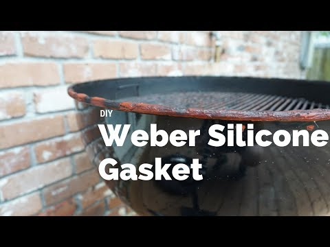 Weber Modification - DIY Silicone Gasket