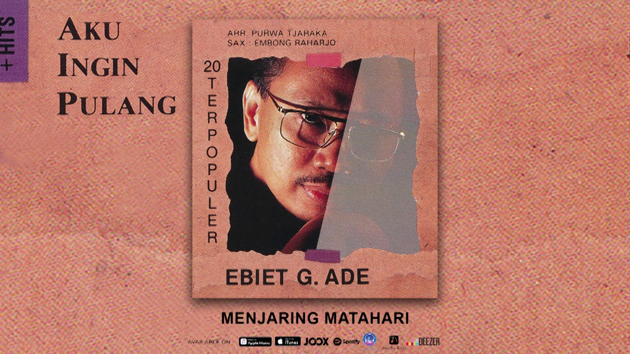 Download Ebiet G. Ade - Menjaring Matahari (Official Audio) MP3 Gratis