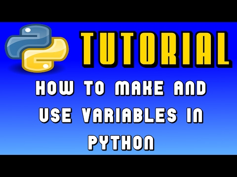 How to Make and Use Variables | Python for Beginners