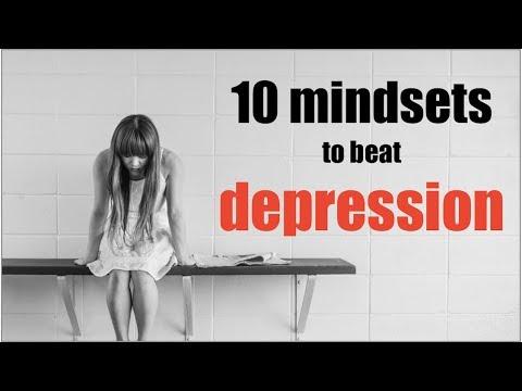 10 mindsets to beat depression
