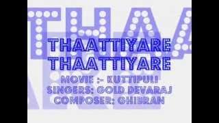 Thaattiyare Thaattiyare (lyrics) kutti puli