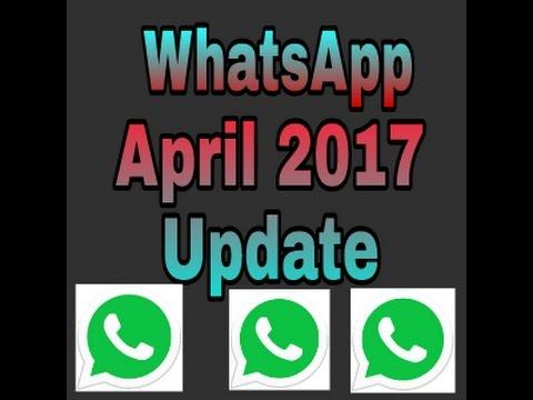 whatsapp April 2017 cool update