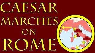 Caesar Marches on Rome (49 B.C.E.)