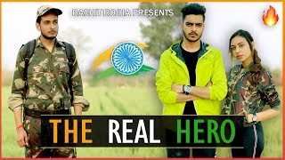 THE REAL HERO - INDIAN ARMY SPECIAL || Rachit Rojha