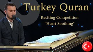 "Turkey Quran Reciting Competition - Recitation of Osman Bostancı - 2017 ""Heart Soothing"""