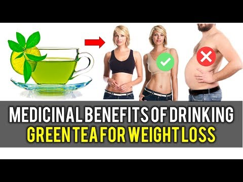 Health and Medicinal Benefits of Drinking Green Tea for Weight Loss