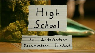 Weed Documentary 2016 High School Marijuana In An American Public Hig