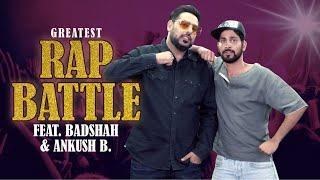 MensXP: The Greatest Rap Battle Ft. Badshah And Ankush B.
