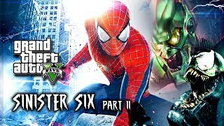 Spider-Man: Sinister Six - Part 1  (GTA 5 Machinima