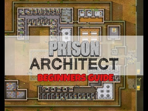 PRISON ARCHITECT BEGINNERS GUIDE | How to build a prison from the beginning | Part 1