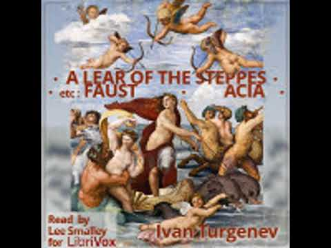 A LEAR of the  STEPPES, ETC  by Ivan Turgenev |  Audiobook with subtitles