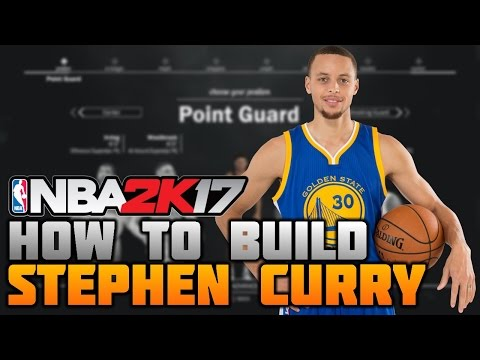 HOW TO BUILD STEPHEN CURRY ON NBA 2K17! BEST POINT GUARD BUILD EVER! (MyCareer)