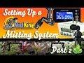 How to Setup a Mistking Misting System Part  2