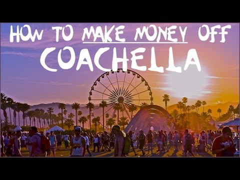 6 Ways To Make Money Online With Coachella