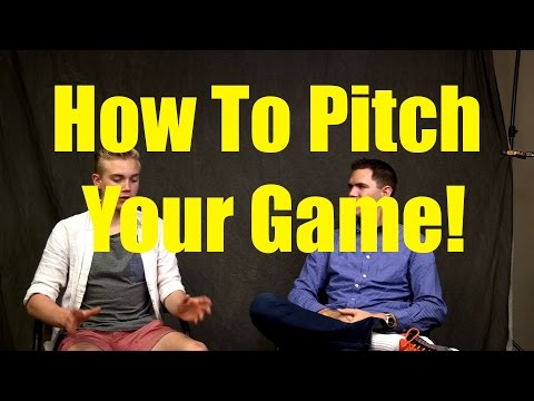 How to Start a Game Company- Pitching Your Idea