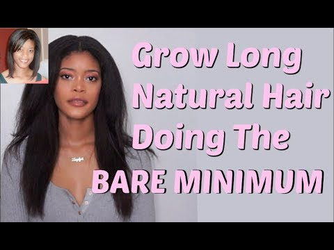 How To Grow Long Natural Hair Doing The BARE MINIMUM
