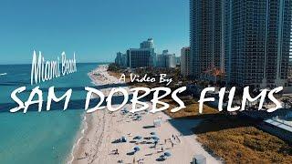 Miami Beach - Sam Dobbs Films