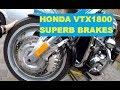 Review. Honda VTX1800 superb BRAKES.Operation and review.