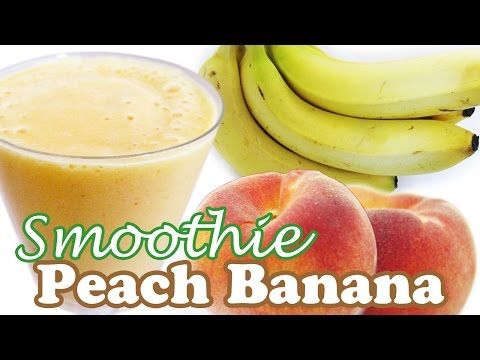 Peach Smoothie Recipe - Peaches Banana Recipes Fruit Smoothies - Healthy Milkshake Shakes - Jazevox