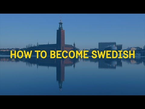 How to Become Swedish