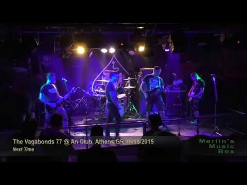 The Vagabonds 77 - (complete show) @An Club, Athens 18/05/2015