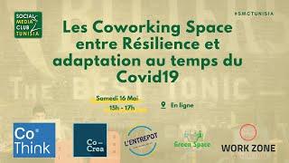 Covide19: Les Coworking Space entre Résilience et adaptation