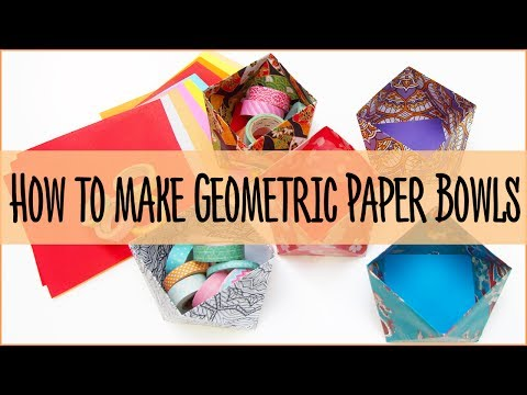 How to make Geometric Paper Bowls