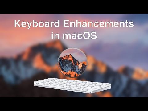 Quicktip: Keyboard Enhancements in macOS