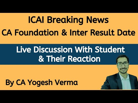 Live - ICAI Breaking News | CA Foundation & Inter Result Date Announced