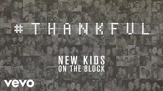 New Kids On The Block - Thankful (Audio)