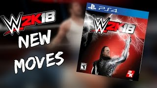 WWE 2K18 NEW MOVES | WWE 2K18 CONCEPTS AND IDEAS